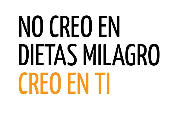NO-CREO-EN-DIETAS-MILAGRO-CREO-EN-TI